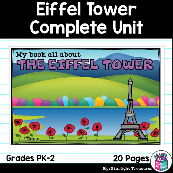 Eiffel Tower Complete Unit for Early Learners - World Landmarks