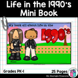 Life in the 1990s Mini Book for Early Readers