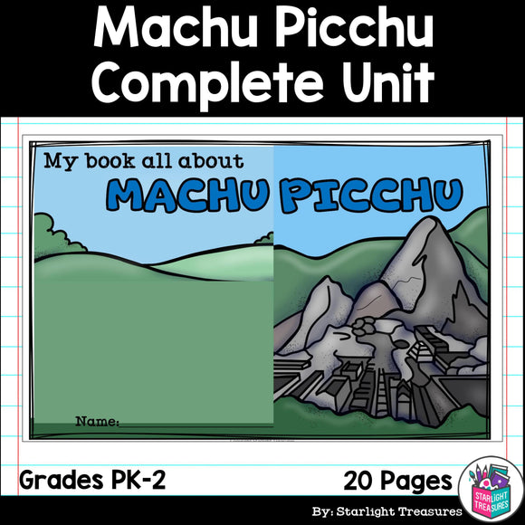Machu Picchu Complete Unit for Early Learners - World Landmarks
