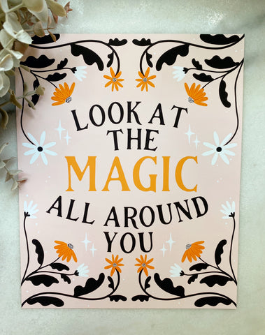 Magic All Around You Art Print