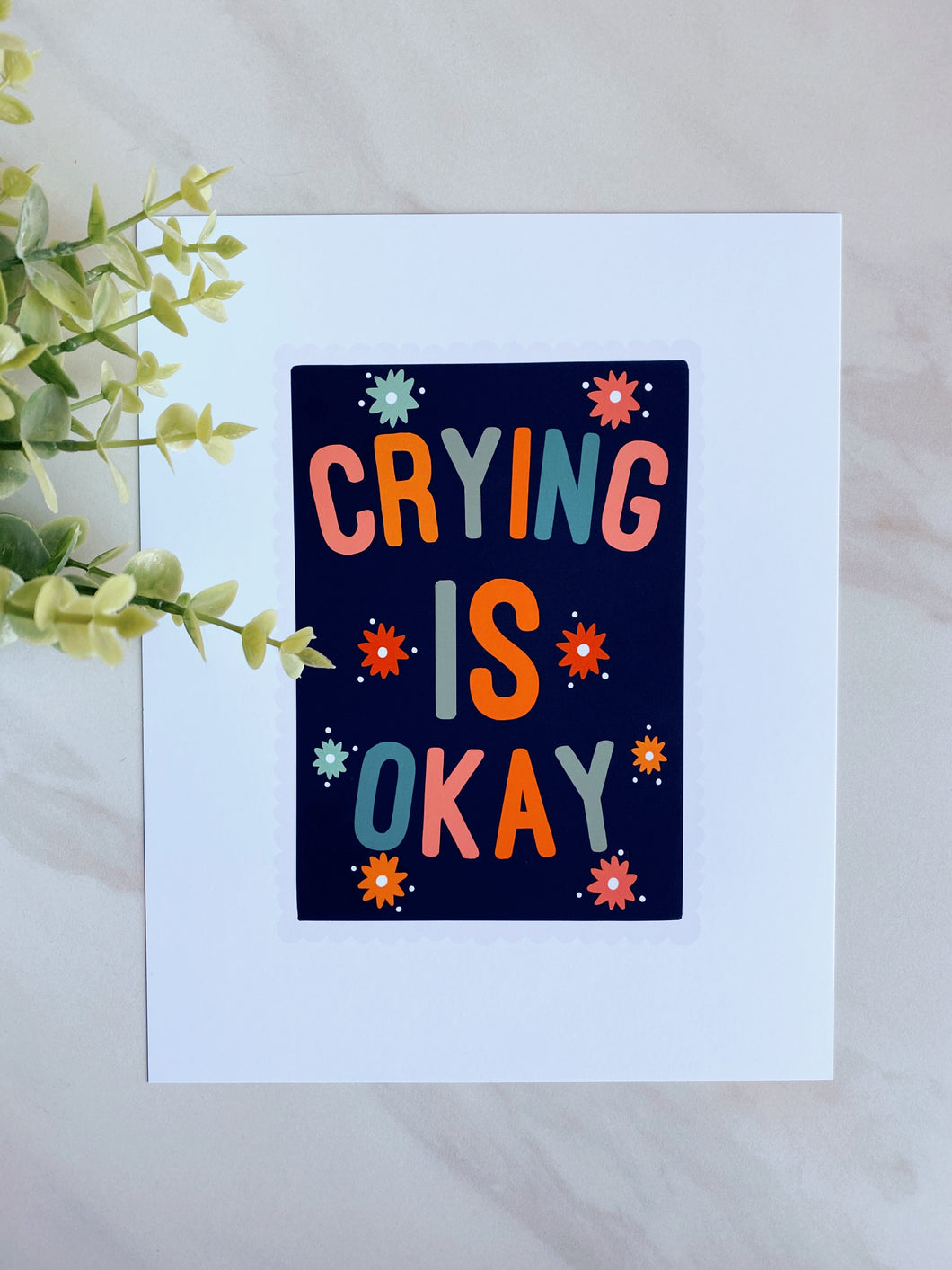 Crying is Okay Art Print