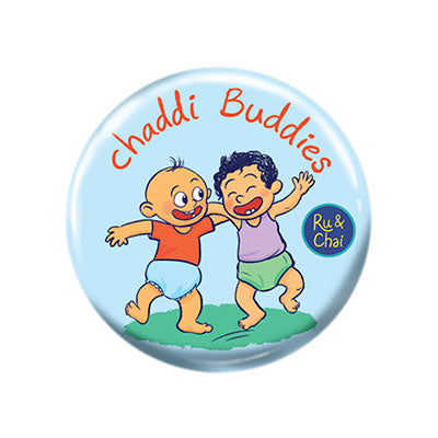 Chaddi buddy Magnet + Badge