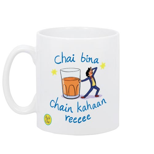 Chai Bina Chain kaha re Mug