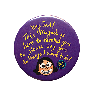 Dad, say yes Magnet