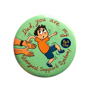 Dad, support system Magnet + Badge