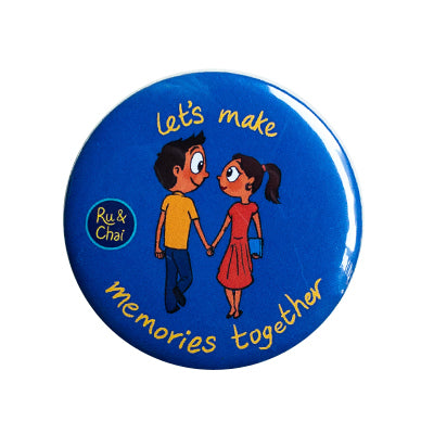 Make memories together Magnet+Badge