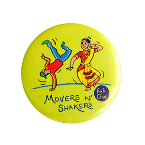 Movers N Shakers Magnet + Badge