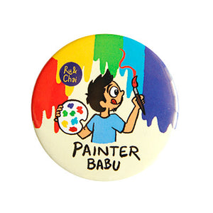 Painter Babu Magnet + Badge