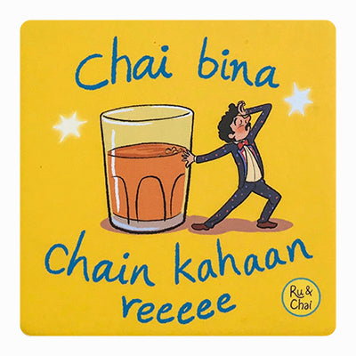 Chai bina chain kaha re Coaster