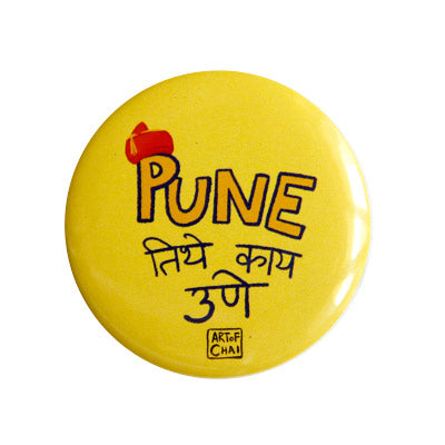 Pune tithe kay Une Magnet + Badge