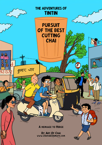 Tintin : Pursuit of the best cutting chai - Art Print