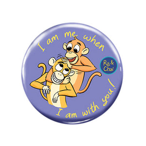 When I am with you Magnet + Badge