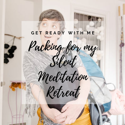 Packing for My Silent Meditation Retreat, Get Ready with Me