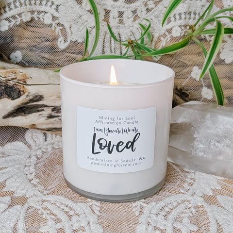 Loved Affirmation Candle | Mining for Soul