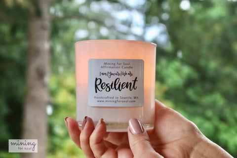 You are resilient affirmation candle | mining for soul