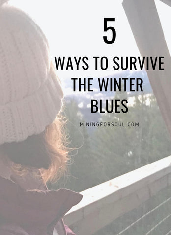 5 ways to survive winter blues