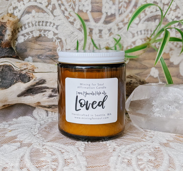 You Are Loved Affirmation Candle in Amber Glass | Mining For Soul