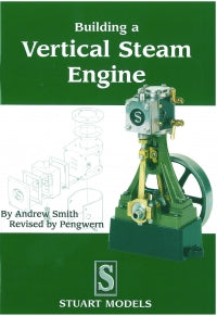 Building a Vertical Steam Engine