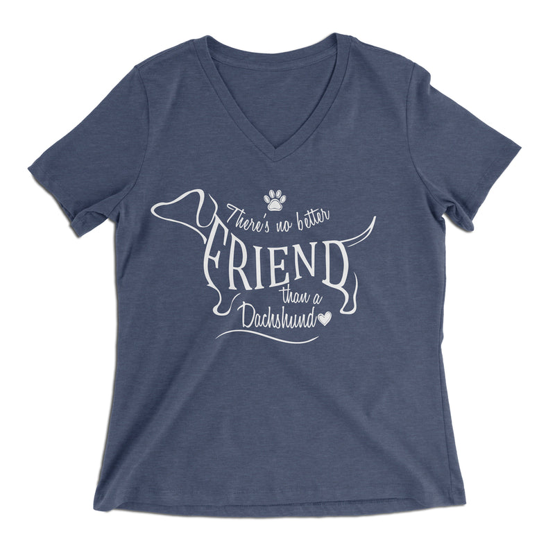"""No Better Friend"" Dachshund Ladies V-Neck"