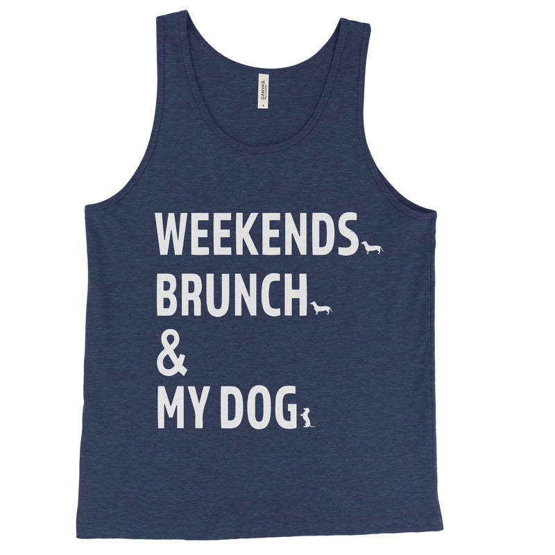 Weekends Brunch & My Dog - Unisex Tank Top