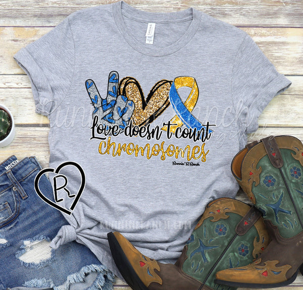 Love Doesn't Count Chromosomes Down Syndrome Awareness Tee