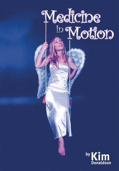 Medicine in Motion - Hard Copy Book