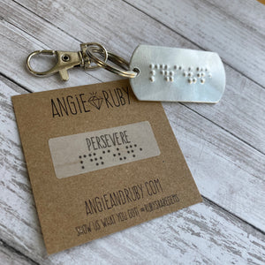 PERSEVERE: Braille Dog Tag Keychain