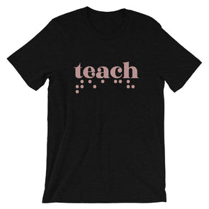 Teach Braille Adult Unisex T-Shirt - Rose