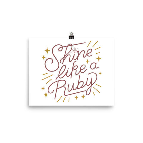 Shine Like a Ruby Poster - Rust