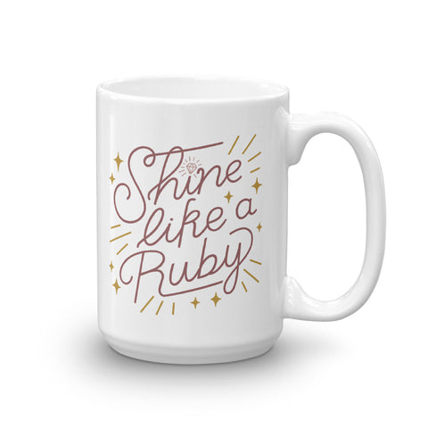 Shine Like a Ruby Mug - Rust