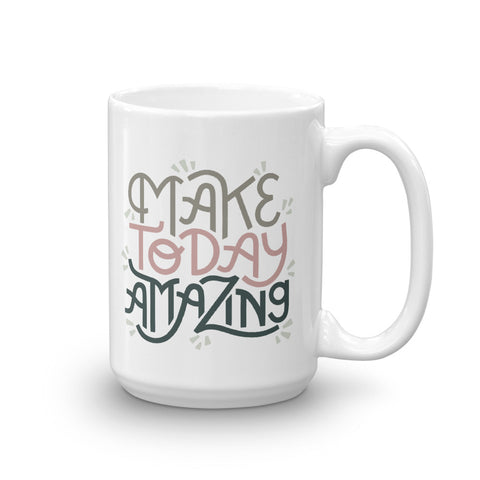 Make Today Amazing Mug - Rose + Moss