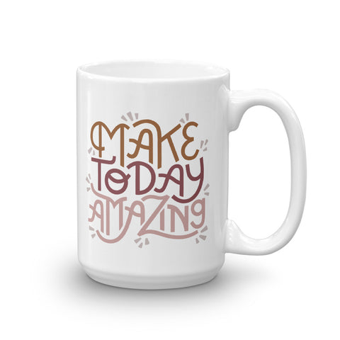 Make Today Amazing Mug - Rust + Rose