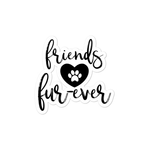 Friends Fur-Ever Script Sticker