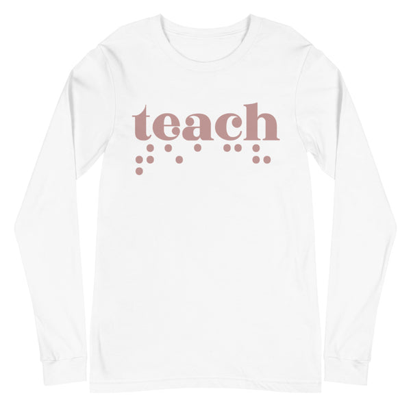 Teach Braille Unisex Long Sleeve Tee - Rose