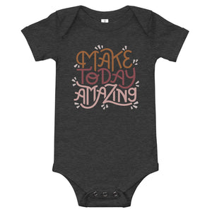 Make Today Amazing Baby Bodysuit - Rust + Rose