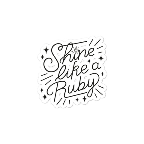 Shine Like a Ruby Sticker - Black
