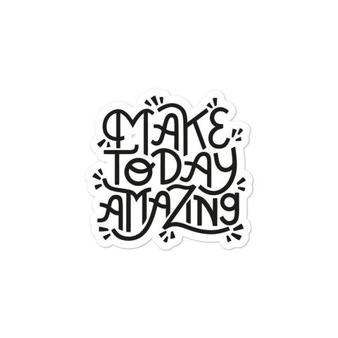 Make Today Amazing Sticker - Black