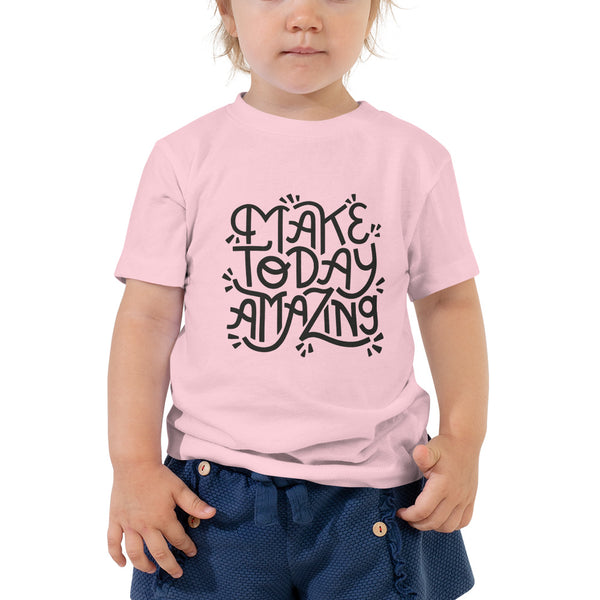 Make Today Amazing Toddler Tee - Dark Print