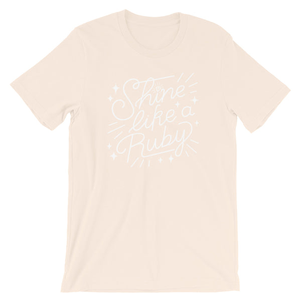 Shine Like a Ruby Unisex Adult Tee - Light Print