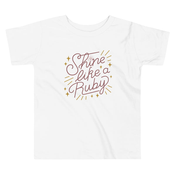 Shine Like a Ruby Toddler Tee - Rust