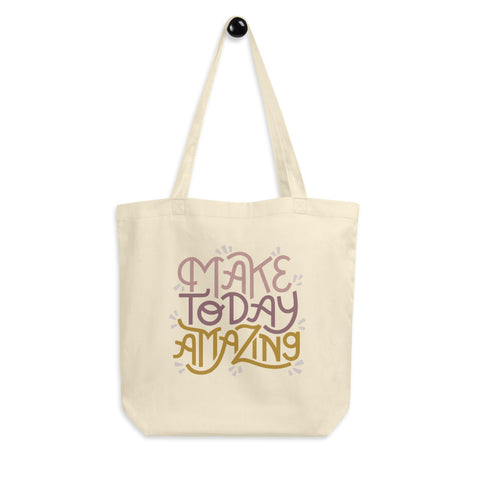 Make Today Amazing Eco Tote Bag - Rose + Gold