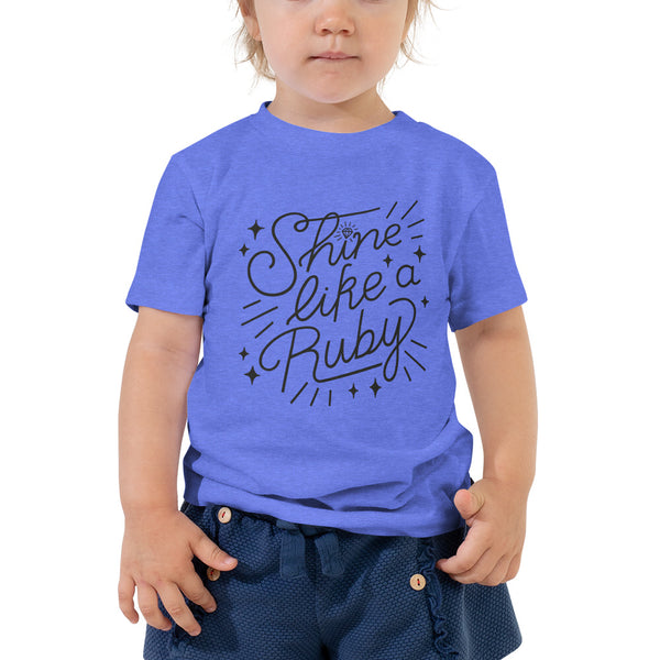 Shine Like a Ruby Toddler Tee - Dark Print