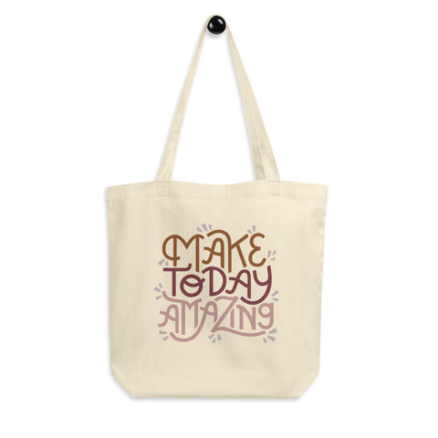 Make Today Amazing Eco Tote Bag - Rose + Rust