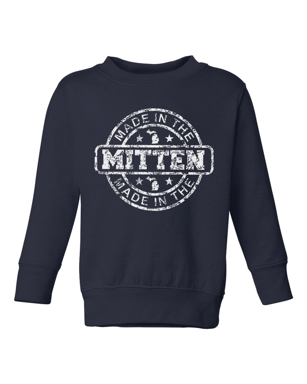 Made in the Mitten - Toddler Sweatshirt
