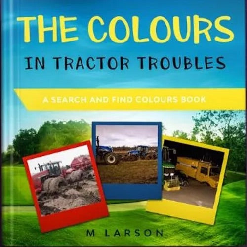 The Colours in tractor troubles