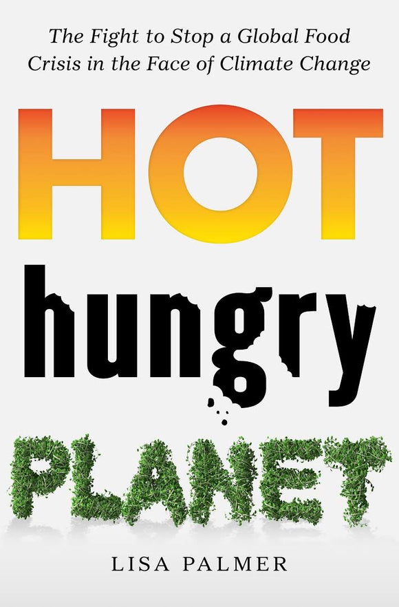 Hot hungry planet by Lisa Palmer