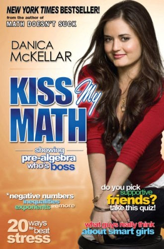 Kiss my math ,Danica Mckellar