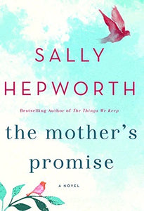 A mother's promise , Sally Hepworth