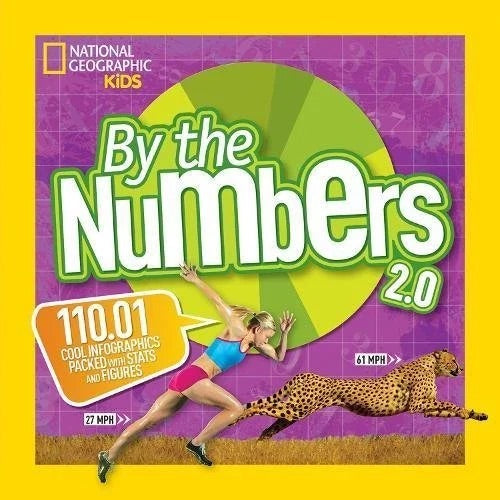 By the numbers 2.0 National geographic Kids