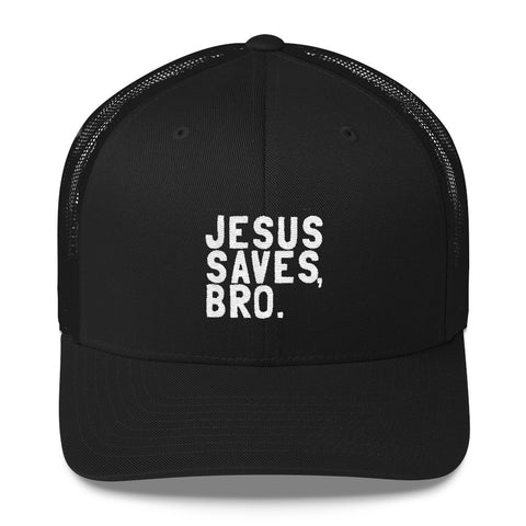 Jesus Saves, Bro. Trucker Cap